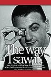 The Way I Saw It, Marc Wyse, 1475924194