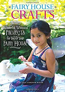 Book Cover: Fairy House Crafts and Activities