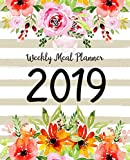 Weekly Meal Planner 2019: A Year - 365 Daily - 52 Week 2019 Calendar Meal Planner Daily Weekly and Monthly For Track & Plan Your Meals Food Planner Jan 2019 - Dec 2019 | Watercolor Floral Design