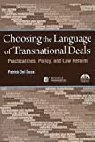 Choosing the Language of Transnational Deals: Practicalities, Policy, and Law Reform