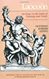 Laocoon: An Essay on the Limits of Painting and Poetry (Johns Hopkins Paperbacks)