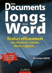 Vos documents longs avec Word : Réalisez efficacement vos mémoires, romans, thèses, rapports...