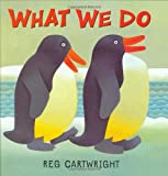 img - for What We Do book / textbook / text book