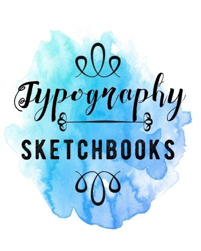 Typography Sketchbooks: Bullet Grid Journal, 8 X 10, 150 Dot Grid Pages (sketchbook, Journal, Doodle)