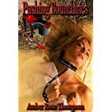 PUSHING BOUNDARIESby Amber Rose Thompson
