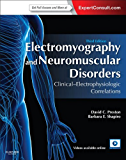 Electromyography and Neuromuscular Disorders E-Book: Clinical-Electrophysiologic Correlations (Expert Consult - Online)