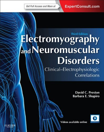 Electromyography and Neuromuscular Disorders: Clinical-Electrophysiologic Correlations (Expert Consult - Online) Pdf