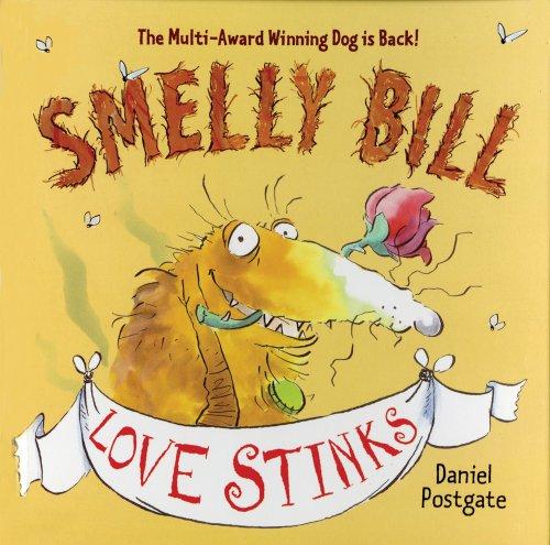 SMELLY BILL: LOVE STINKS