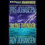Silent Thunder | Iris Johansen,Roy Johansen