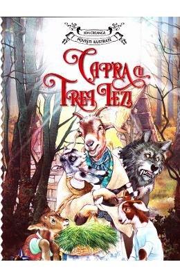 Capra cu trei iezi - Ion Creanga - Povesti ilustrate (Romanian Edition)