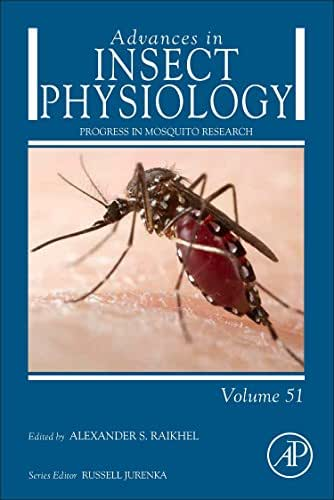 Progress in Mosquito Research, Volume 51 (Advances in Insect Physiology)