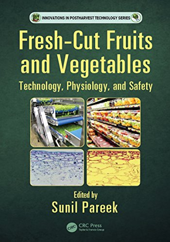 Fresh Fruits Cut - Fresh-Cut Fruits and Vegetables: Technology, Physiology, and Safety (Innovations in Postharvest Technology Series)
