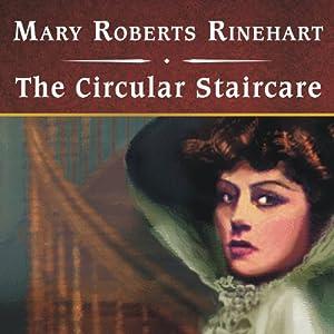 The Circular Staircase Audiobook