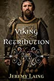 Viking Retribution (Novel) by Jeremy Laing (pseudonym of James E. Long), Jeremy Laing, 1499506627