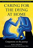 Caring for the Dying at Home: Companions on the Journey