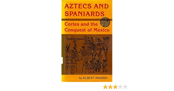 History of the Conquest of Mexico and History of the Conquest of Peru Modern Library 291
