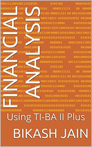Download PDF Financial Analysis - Using TI-BAII Plus