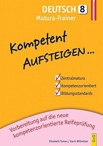 Kompetent Aufsteigen Deutsch 8 - Matura-Trainer