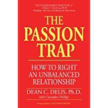The Passion Trap: How to Right an Unbalanced Relationship