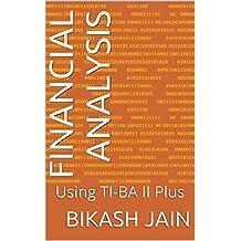 Financial Analysis: Using TI-BAII Plus