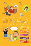 Tell Me How? (Tell Me Books)