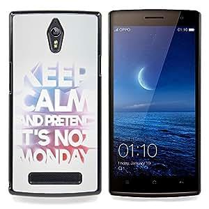 Keep Monday Funny Text Work Office Job Caja protectora de pl??stico duro Dise?¡Àado King Case For Oppo Find 7 X9007
