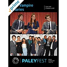 The Vampire Diaries: Cast and Creators Live at PaleyFest