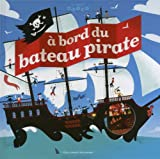 """Afficher """"À bord du bateau pirate"""""""