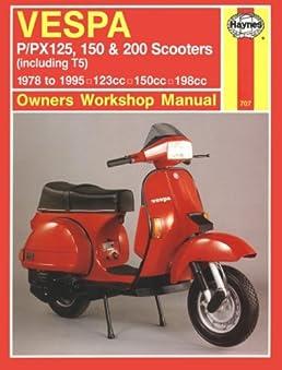 vespa p   px 125  150   200 scooters  including t5  1978 Vespa PX 200 200 E vespa px 200 owners manual