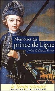 Mémoires, Ligne, Charles Joseph (1735-1814 ; prince de)