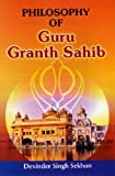 Philosophy of Guru Granth Sahib: `