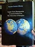 img - for Supply Chain Management: A Custom Edition for The University of Memphis [2012] (Pearson Custom Business Resources) book / textbook / text book