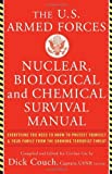 U.S. Armed Forces Nuclear, Biological And Chemical Survival Manual by Couch, Dick Capt. USN (ret), Galdorisi, George Captain (2003) Paperback