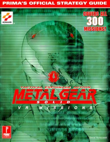 Metal Gear Solid: VR Missions: Prima's Official Strategy Guide by Steve Honeywell (1999-10-13) (Metal Gear Vr Missions)