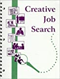 Creative Job Search 9780967050508