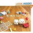 My Milk Toof: The Adventures of ickle and Lardee