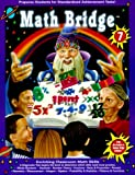 Math Bridge Enriching Classroom Skills, Jennifer Moore, Tracy Dankberg, 1887923195
