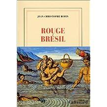 ROUGE BRÉSIL (PRIX GONCOURT 2001)