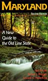 Maryland: A New Guide to the Old Line State