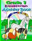 Grade 1 Equestrian Activity Book, Melanie Patton, 1493798324