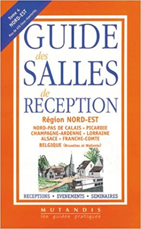 Amazon Fr Guide Des Salles De Reception Tome 4 Edition Nord