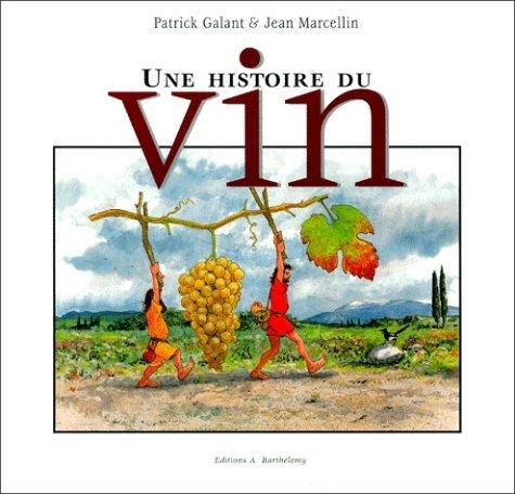 Une histoire du vin