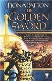 The Golden Sword, Fiona Patton, 0886779219