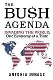 The Bush Agenda, Antonia Juhasz, 0060846879