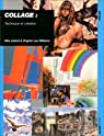 Collage : technique et création par Leland