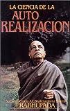 La Ciencia de la Auto Realization, A. C. Bhaktivendanta Swami Prabhupada, 0892131500