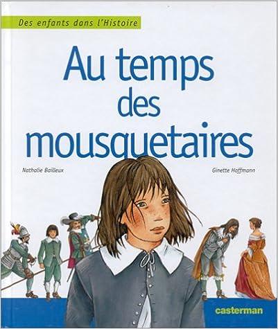 Read Online Au temps des mousquetaires epub pdf