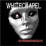 Le Masque D'Arlequin by WHITECHAPEL (2013-05-03)