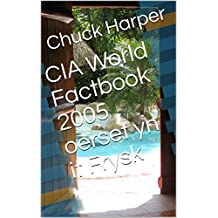 CIA World Factbook 2005 oerset yn it Frysk  (Frisian Edition)