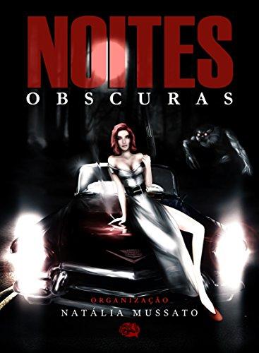 Noites Obscuras (Portuguese Edition) -